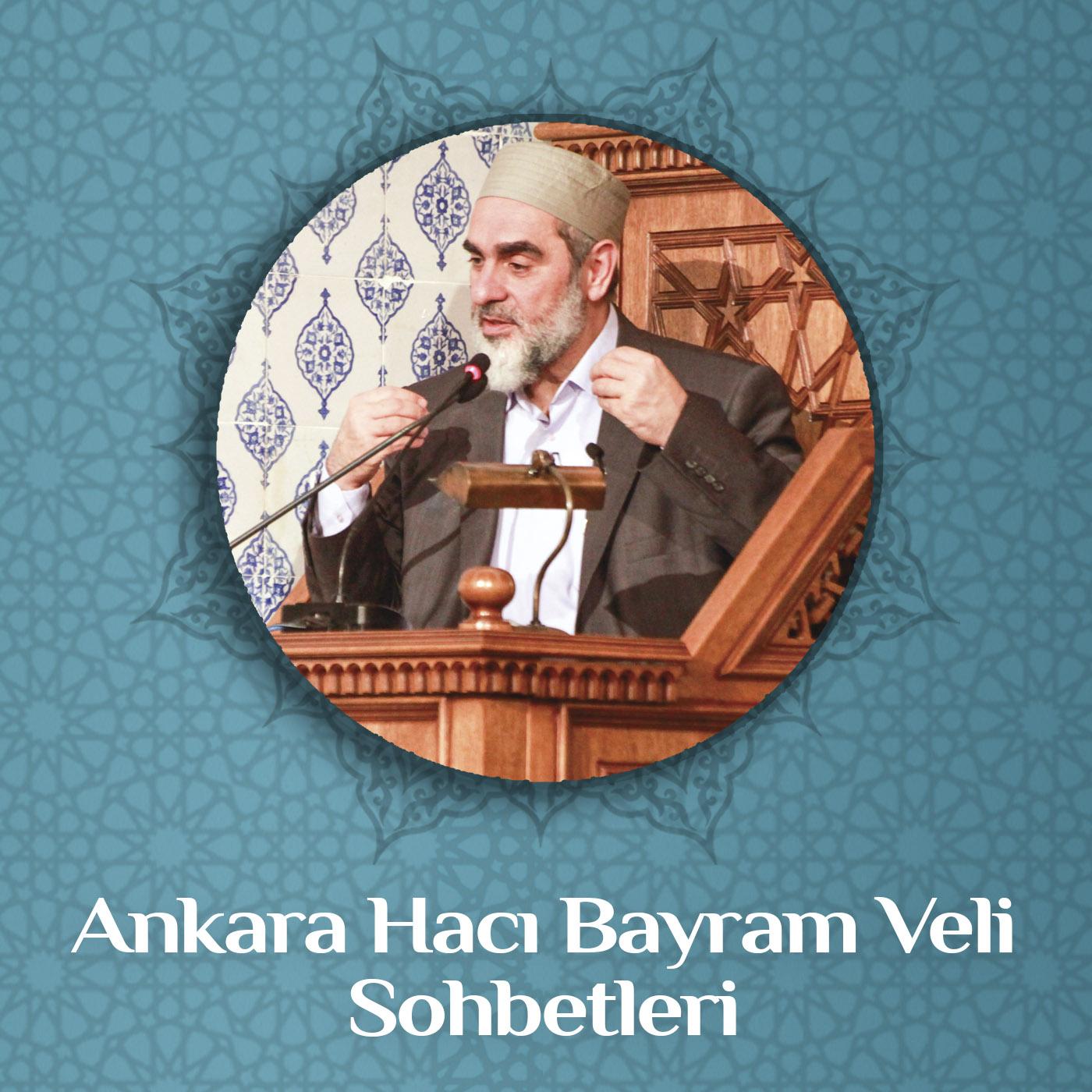 Ankara Hacı Bayram Veli Sohbetleri (Video) | Nureddin Yıldız