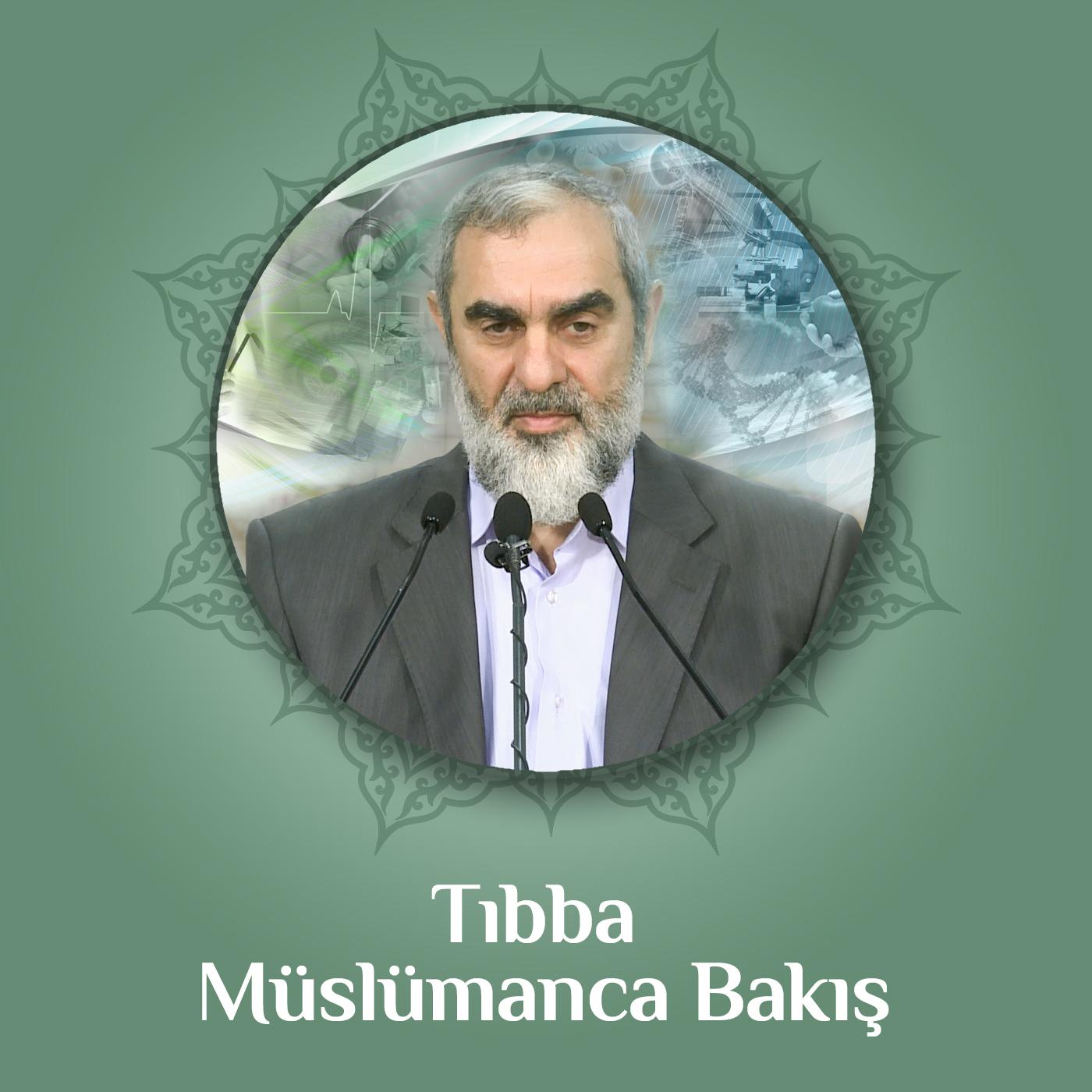 Tıbba Müslümanca Bakış (Ses) | Nureddin Yıldız